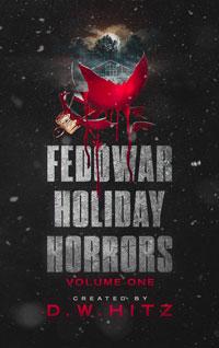 Fedowar Holiday Horrors: Volume One