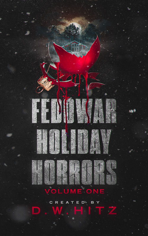 Fedowar Holiday Horrors: Volume One Book Cover